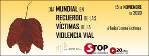 Día Mundial en recuerdo de las Victimas de la Violencia Vial