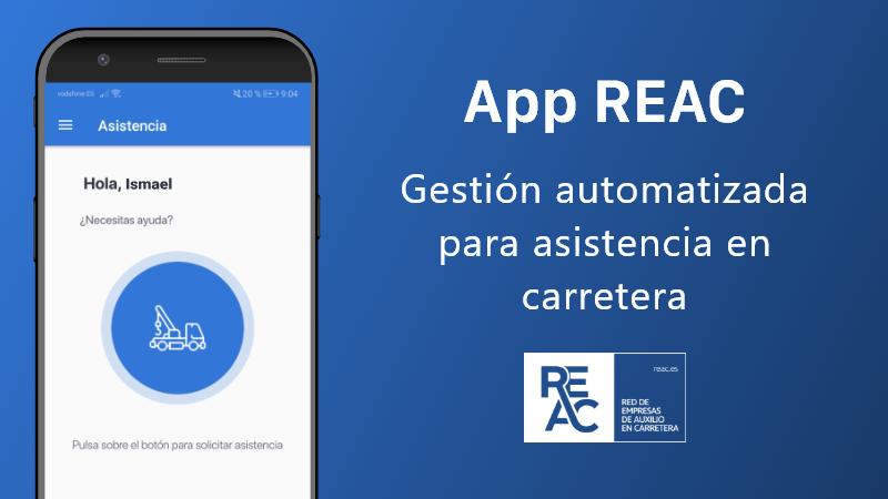 Descárgate la app de REAC para la gestión automatizada de la asistencia en carretera